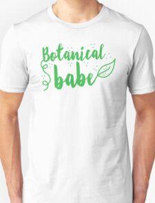Botanical Babe  Unisex T-Shirt