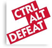 Ctrl Alt Defeat Canvas Print