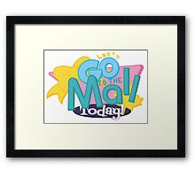 Let's Go to the Mall Today! Framed Print