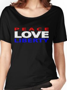 Peace Love Liberty Women's Relaxed Fit T-Shirt