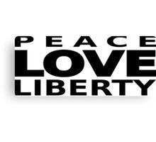 Peace Love Liberty Canvas Print