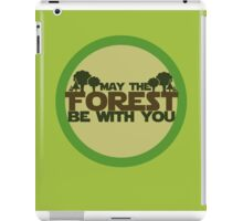 May the forest be with you earth day geek iPad Case/Skin