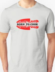 Born To Cook T-Shirt