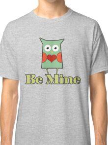 Be mine cute valentine's day owl Classic T-Shirt