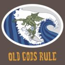 Old Gods Rule by substrat
