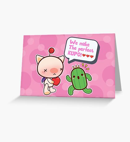 We make the perfect KUPO! Greeting Card