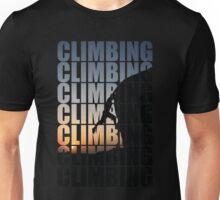 Climbing climbing climbing! Unisex T-Shirt