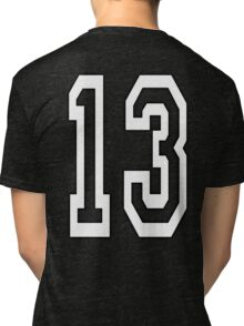 13, TEAM SPORTS, NUMBER 13, THIRTEEN, THIRTEENTH, ONE, THREE, Competition, Unlucky, Luck, WHITE Tri-blend T-Shirt