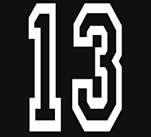 13, TEAM SPORTS, NUMBER 13, THIRTEEN, THIRTEENTH, ONE, THREE, Competition, Unlucky, Luck, WHITE Unisex T-Shirt