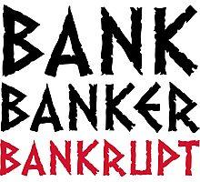 Bank Banker bankruptcy Photographic Print