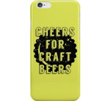 Cheers for Craft Beers iPhone Case/Skin