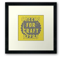 Cheers for Craft Beers Framed Print