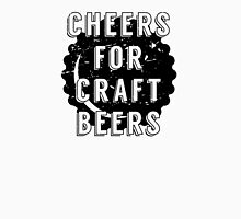 Cheers for Craft Beers Unisex T-Shirt