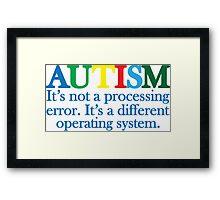 Autism Operating System Framed Print