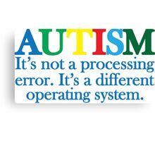 Autism Operating System Canvas Print