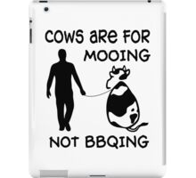 Cows are for mooing iPad Case/Skin