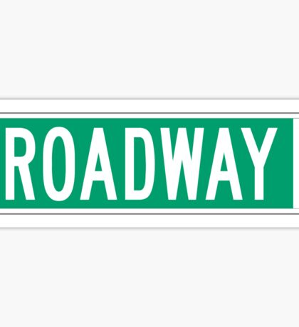 Broadway (with Statue of Liberty), Street Sign, NYC Sticker