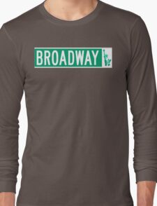 Broadway (with Statue of Liberty), Street Sign, NYC Long Sleeve T-Shirt