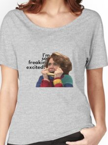 So Freakin' Excited - SNL Women's Relaxed Fit T-Shirt