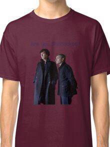 Sherlock- Are you Sherlocked? Classic T-Shirt