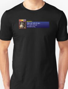 """Peppy - """"Never give up. Trust your instincts."""" Unisex T-Shirt"""