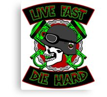 Live Fast Die Hard Canvas Print