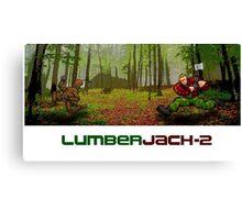 LumberJack-2 Canvas Print