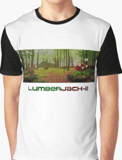 LumberJack-2 Graphic T-Shirt