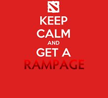Keep calm and get a RAMPAGE Unisex T-Shirt