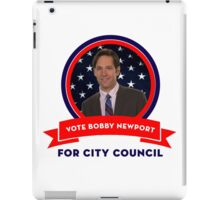 Vote Bobby Newport - Parks And Recreation iPad Case/Skin