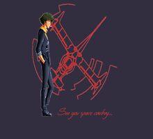 See You Space Cowboy ... - Cowboy Bebop Unisex T-Shirt
