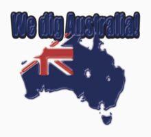 We dig Australia! Kids Tee