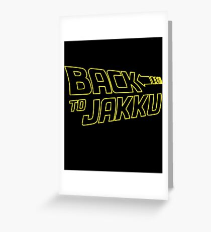 Back To Jakku  Greeting Card