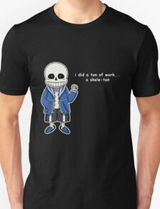 Undertale - Sans the Skeleton pun T-Shirt