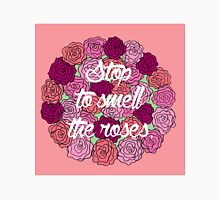 Stop to Smell the Roses Unisex T-Shirt