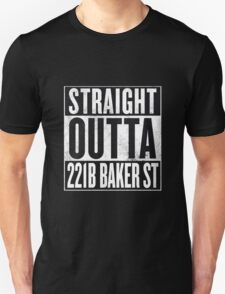Straight Outta 221B Baker St T-Shirt