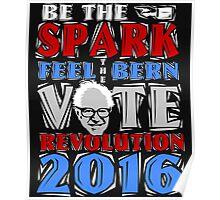 Vote Bernie Sanders 2016 Political Revolution  Poster