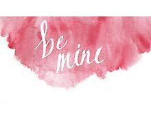 Be Mine Photographic Print