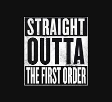 Straight Outta The First Order Unisex T-Shirt