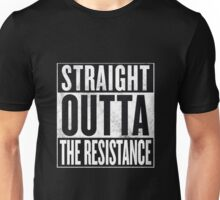 Straight Outta The Resistance Unisex T-Shirt