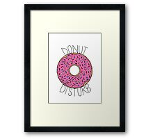 Donut Disturb - White Framed Print