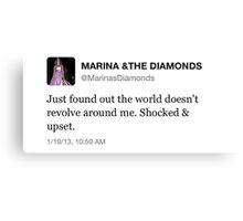 THE WORLD DOESN'T REVOLVE AROUND ME - MARINA AND THE DIAMONDS Canvas Print
