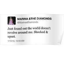 THE WORLD DOESN'T REVOLVE AROUND ME - MARINA AND THE DIAMONDS Poster