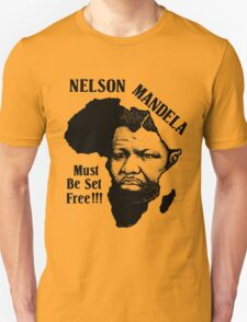 NELSON MANDELA MUST BE SET FREE! T-Shirt
