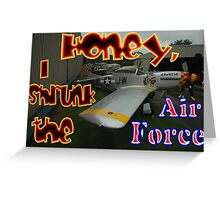 Honey, I Shrunk The Air Force, Tyabb 2012 Greeting Card