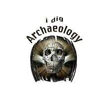 I Dig Archaeology Photographic Print