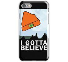 I Gotta Believe/X-Files iPhone Case/Skin