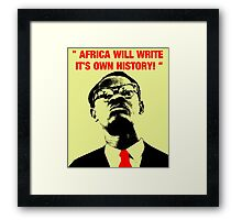 """"""" Africa will write its own history, """" Framed Print"""