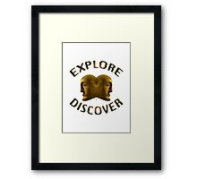 Explore And Discover Framed Print