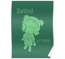 Anime and manga - zettai urusai Poster